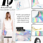 DIY: Hologram Clutch