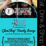 Lip Service: GlamShop Beauty Lounge Allstar Weekend 2013 Edition