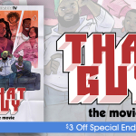 That Guy| The Movie!!
