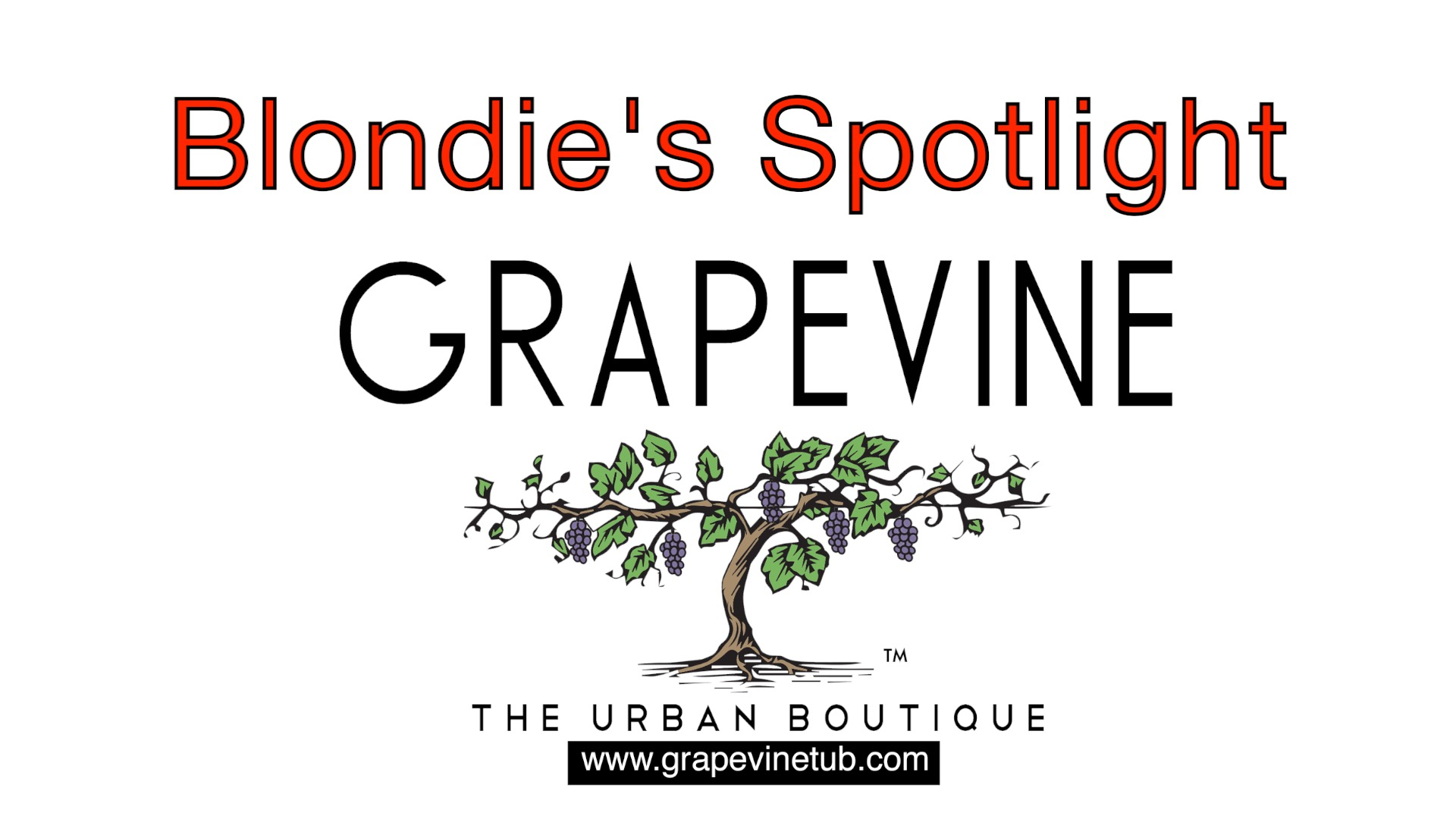 Blondie's Spotlight: Grapevine The Urban Boutique